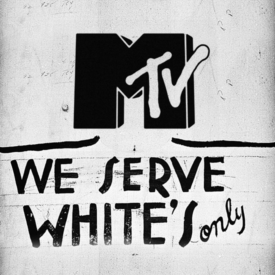 A Whites Only Sign with an MTV Logo above it to show the channel's racist policies by What Went Wrong With
