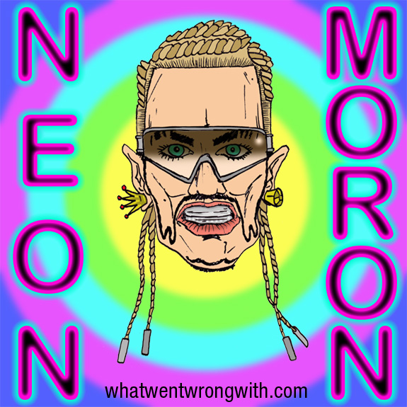 "Caricature of Riff Raff with text ""Neon Moron"" by What Went Wrong With"