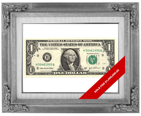 Parody of Art sales - 1 dollar being sold for 1 million dollars in a frame - by What Went Wrong With...?