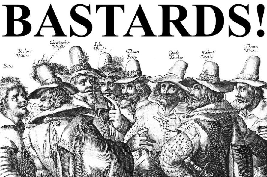 """What Went Wrong With... Guy Fawkes Night. Image of the Gunpowder plotters with the headline """"Bastards!"""" referencing The Examiner's newspaper headline on 9/11"""
