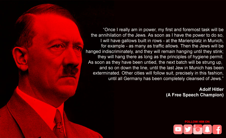 A parody of a social media free speech champion with an image and quote by Adolf Hitler