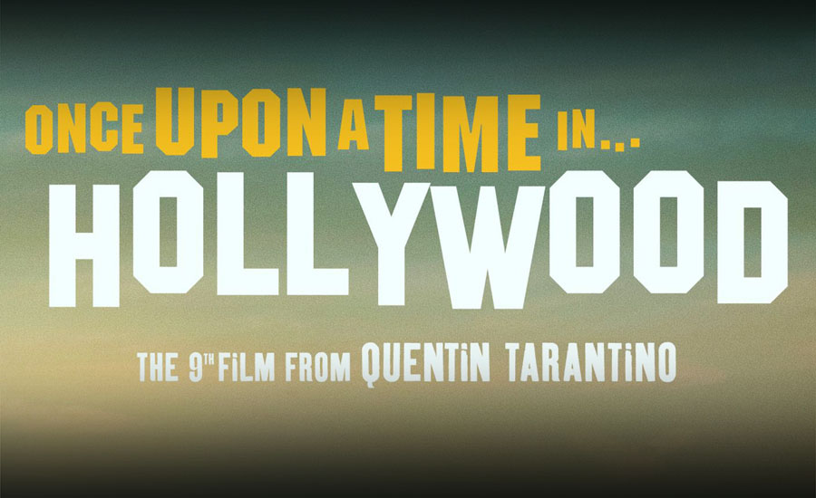 A review of Quentin Tarantino's Once Upon A Time In Hollywood (2019)