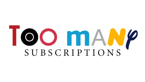 Too Many Subscriptions written using Netflix, HBO, Prime Video, NowTV, Disney logos
