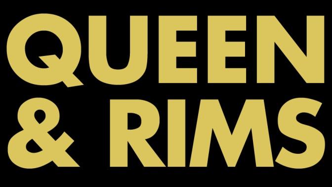 A parody of Queen & Slim poster reading Queen & Rims
