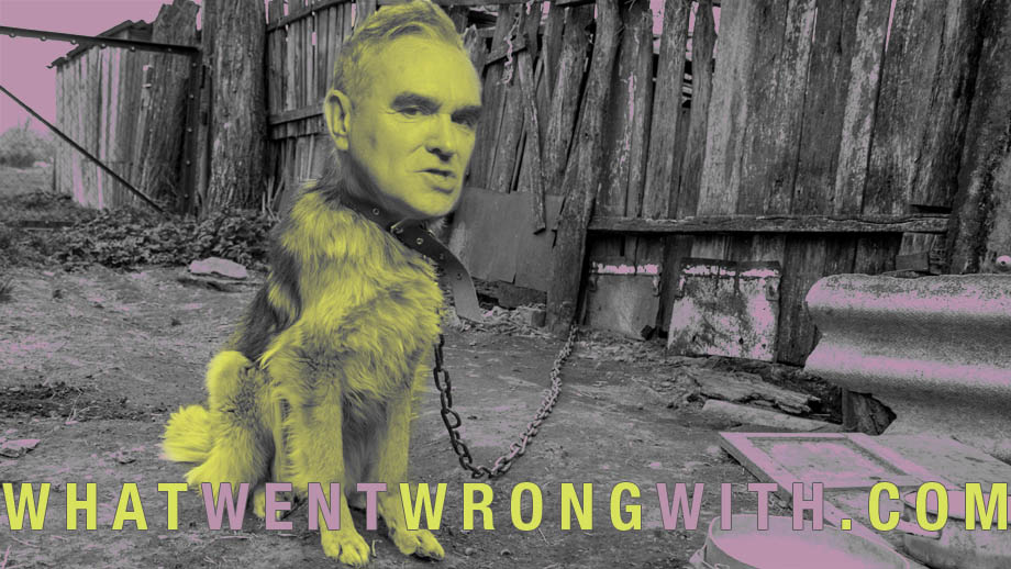 What Went Wrong With… I Am Not A Dog On A Chain by Morrissey?