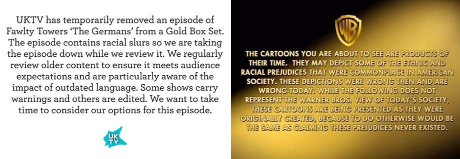 A racist disclaimer alongside a removal disclaimer for racist television