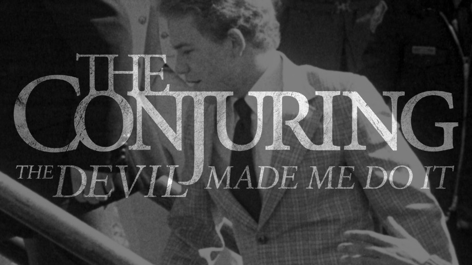 What Went Wrong With… The Conjuring 3 aka The Conjuring: The Devil Made Me Do It?